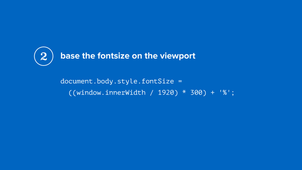 base the fontsize on the viewport document.body...