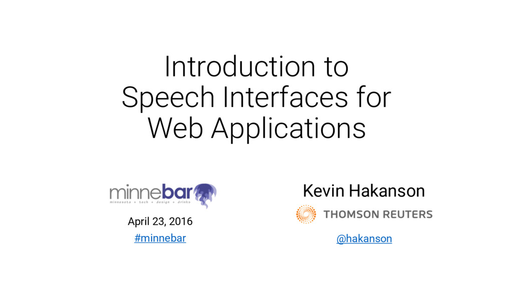 Introduction to Speech Interfaces for Web Appli...