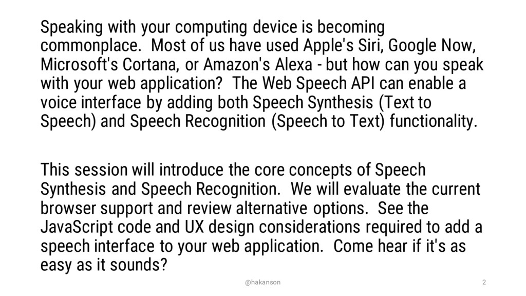 Speaking with your computing device is becoming...