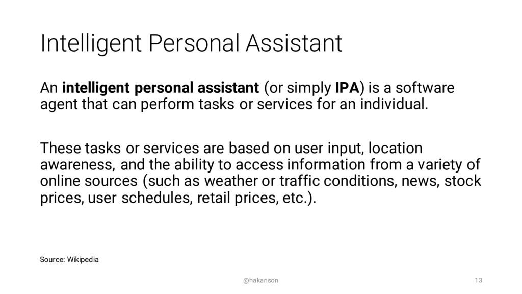 Intelligent Personal Assistant An intelligent p...