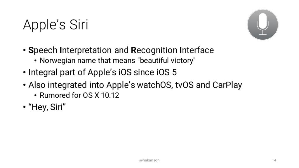Apple's Siri • Speech Interpretation and Recogn...