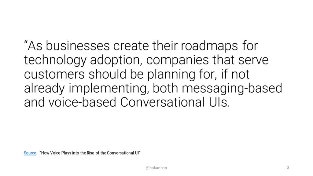 """@hakanson 3 """"As businesses create their roadmap..."""