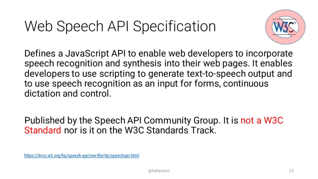 Web Speech API Specification Defines a JavaScri...