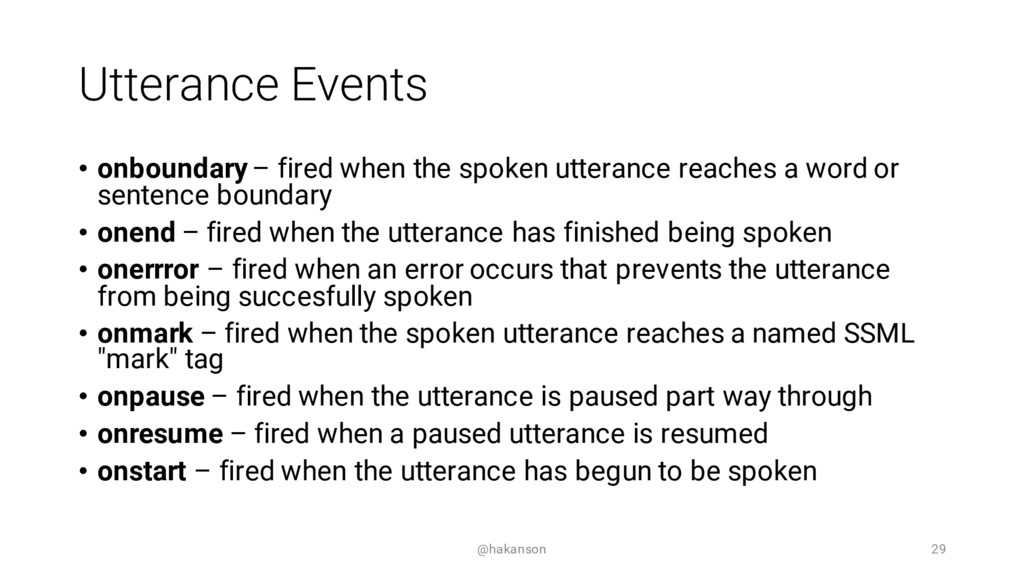 Utterance Events • onboundary – fired when the ...