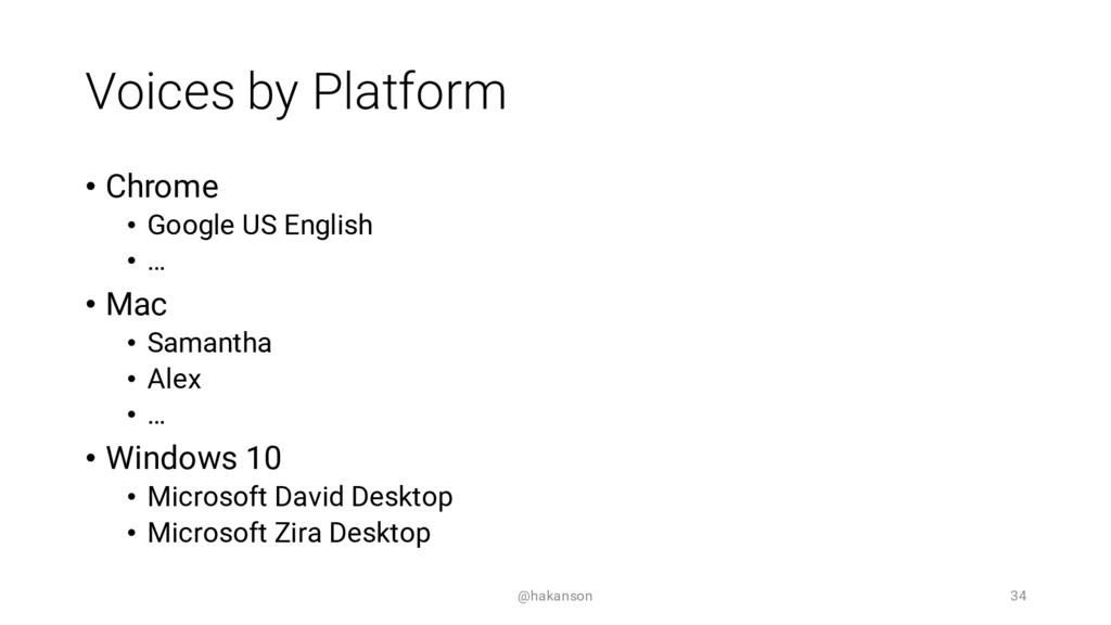 Voices by Platform • Chrome • Google US English...