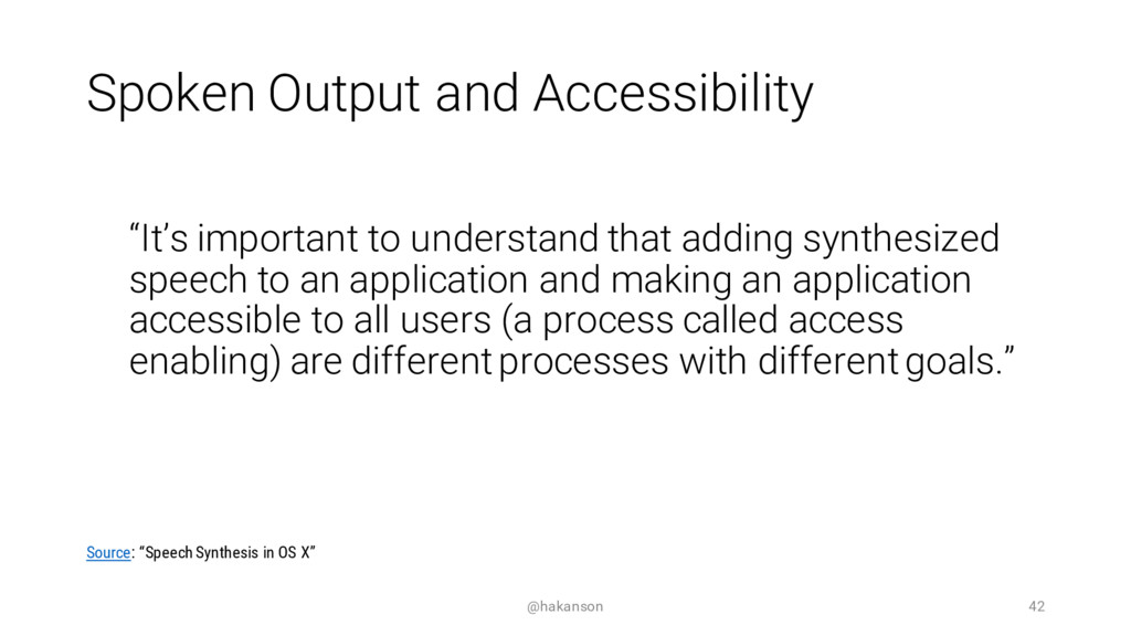 """Spoken Output and Accessibility """"It's important..."""
