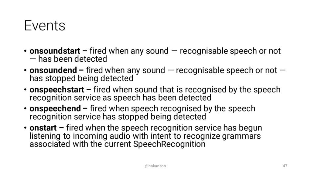 Events • onsoundstart – fired when any sound — ...