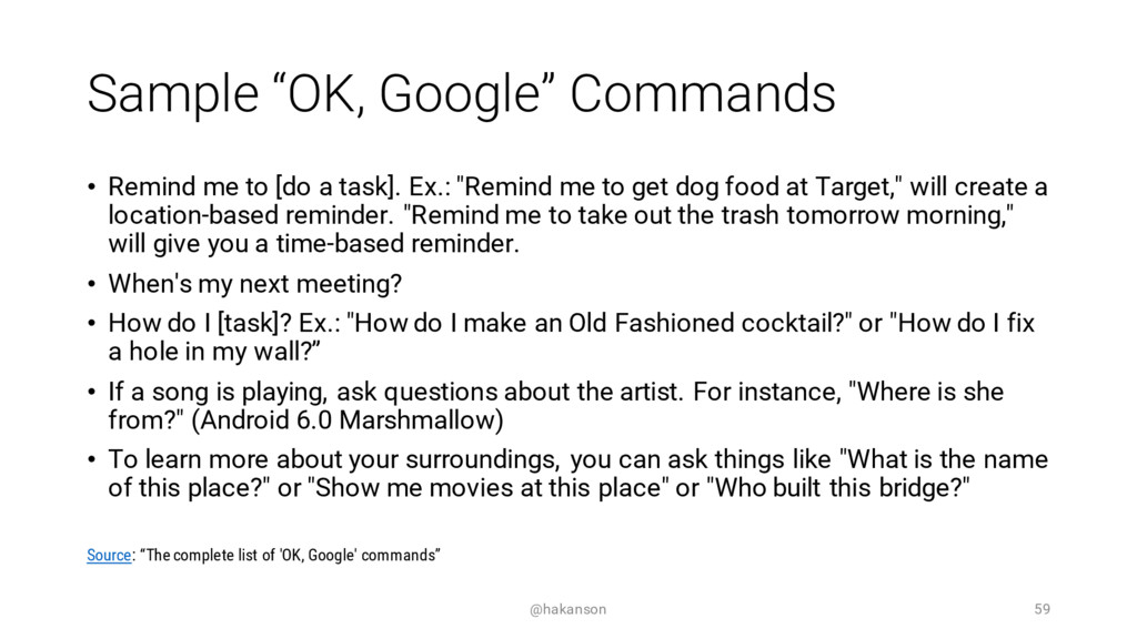 """Sample """"OK, Google"""" Commands • Remind me to [do..."""