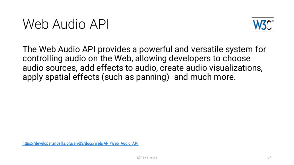 Web Audio API The Web Audio API provides a powe...