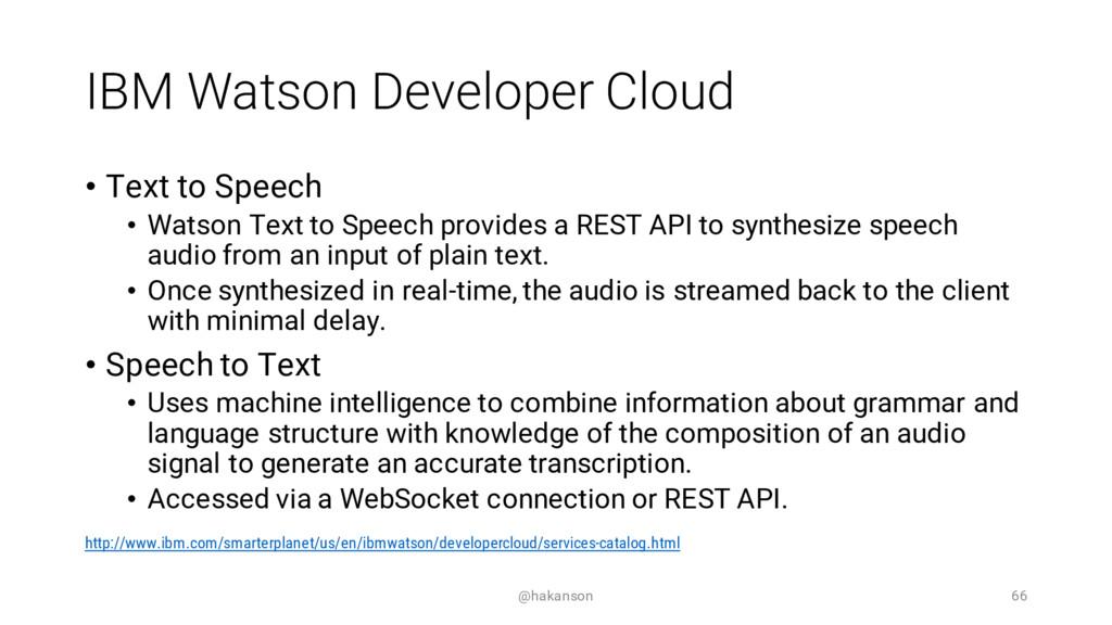 IBM Watson Developer Cloud • Text to Speech • W...