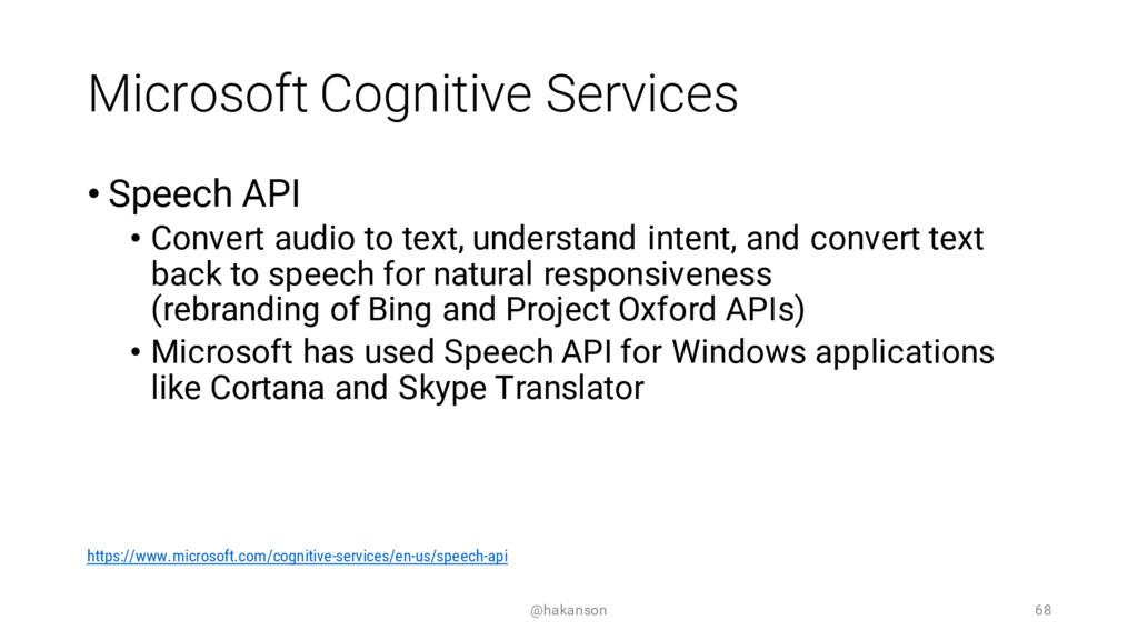 Microsoft Cognitive Services • Speech API • Con...