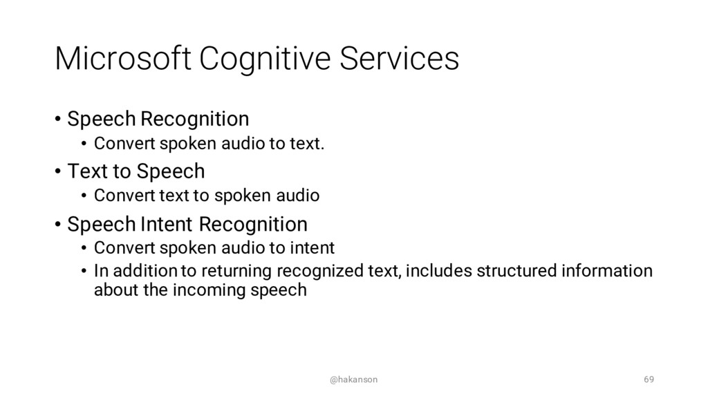 Microsoft Cognitive Services • Speech Recogniti...