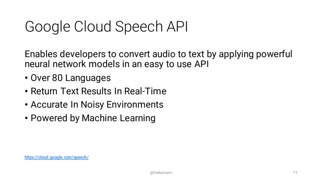 Google Cloud Speech API Enables developers to c...