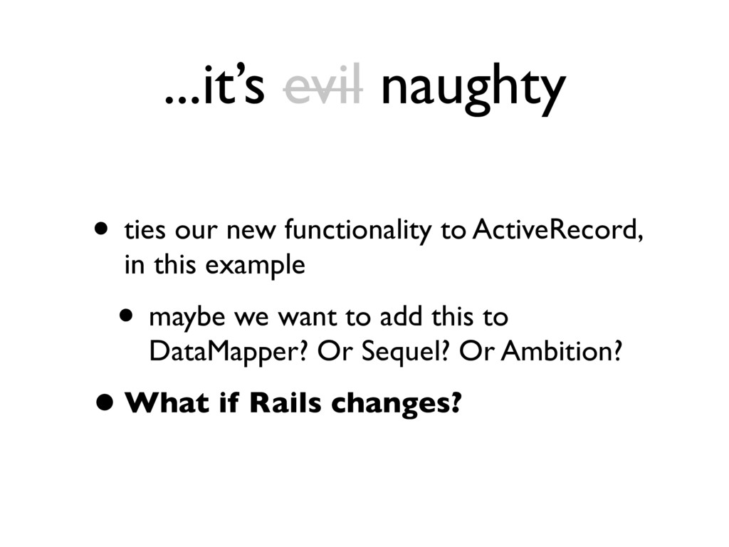 ...it's evil naughty • ties our new functionali...