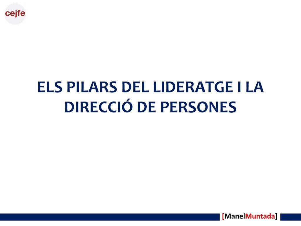 ELS PILARS DEL LIDERATGE I LA DIRECCIÓ DE PERSO...