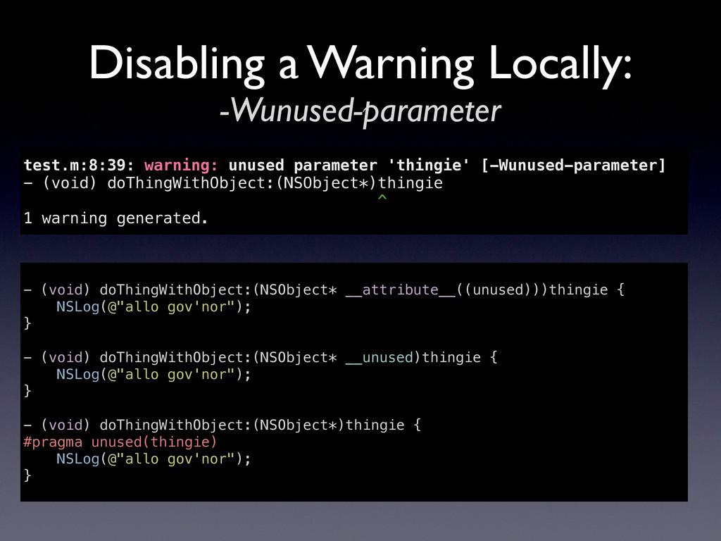 Disabling a Warning Locally: -Wunused-parameter...