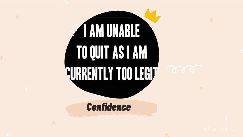 Confidence @FarrahC32