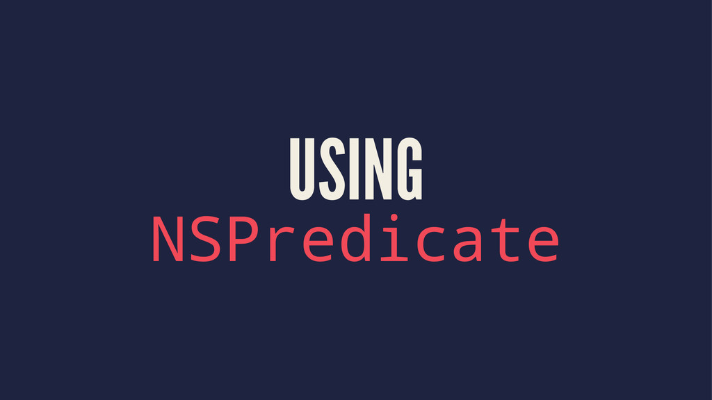 USING NSPredicate