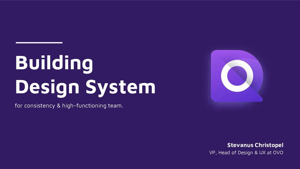 Building Design System for consistency & high-f...