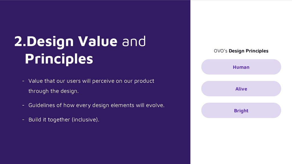 2.Design Value and Principles - Value that our ...