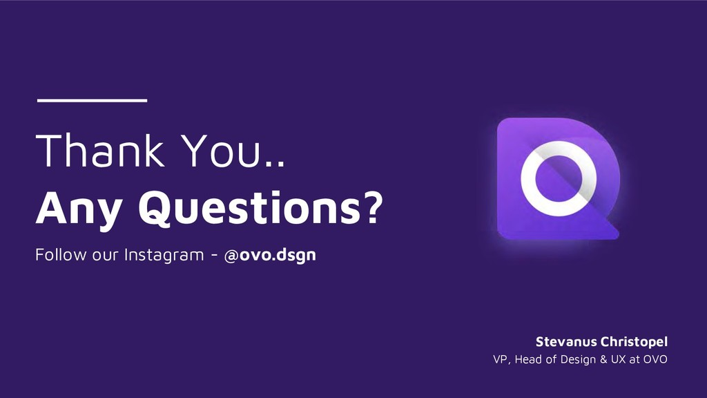 Thank You.. Any Questions? Follow our Instagram...