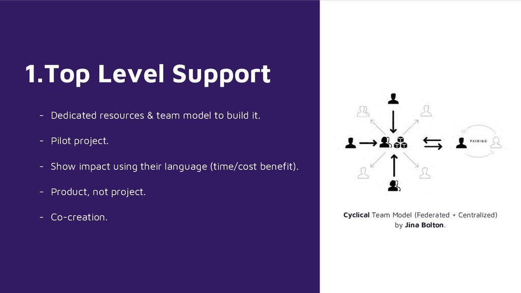 1.Top Level Support - Dedicated resources & tea...
