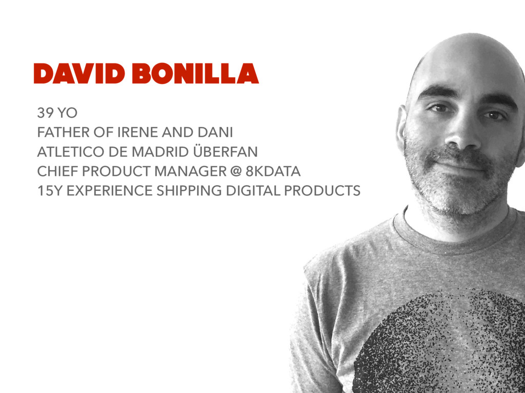 DAVID BONILLA 39 YO FATHER OF IRENE AND DANI AT...