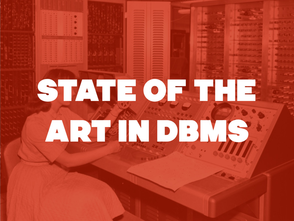 STATE OF THE ART IN DBMS