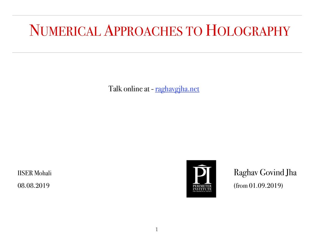 NUMERICAL APPROACHES TO HOLOGRAPHY Talk online ...