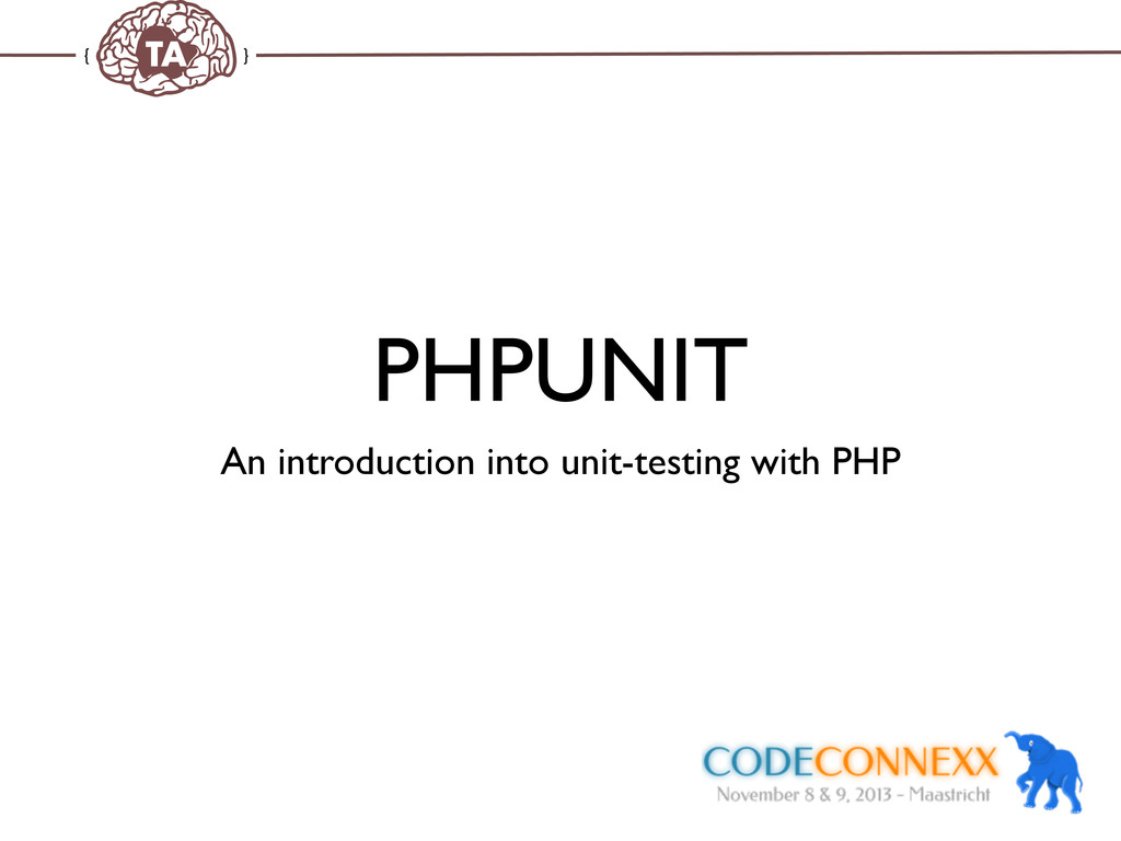 TechAdemy.nl PHPUNIT An introduction into unit-...
