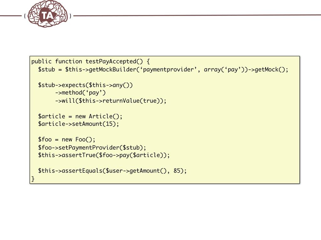 TechAdemy.nl public function testPayAccepted() ...