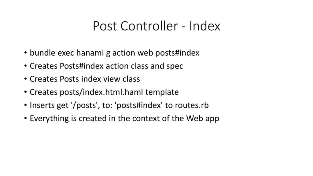 Post Controller - Index • bundle exec hanami g ...