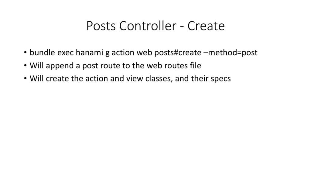 Posts Controller - Create • bundle exec hanami ...