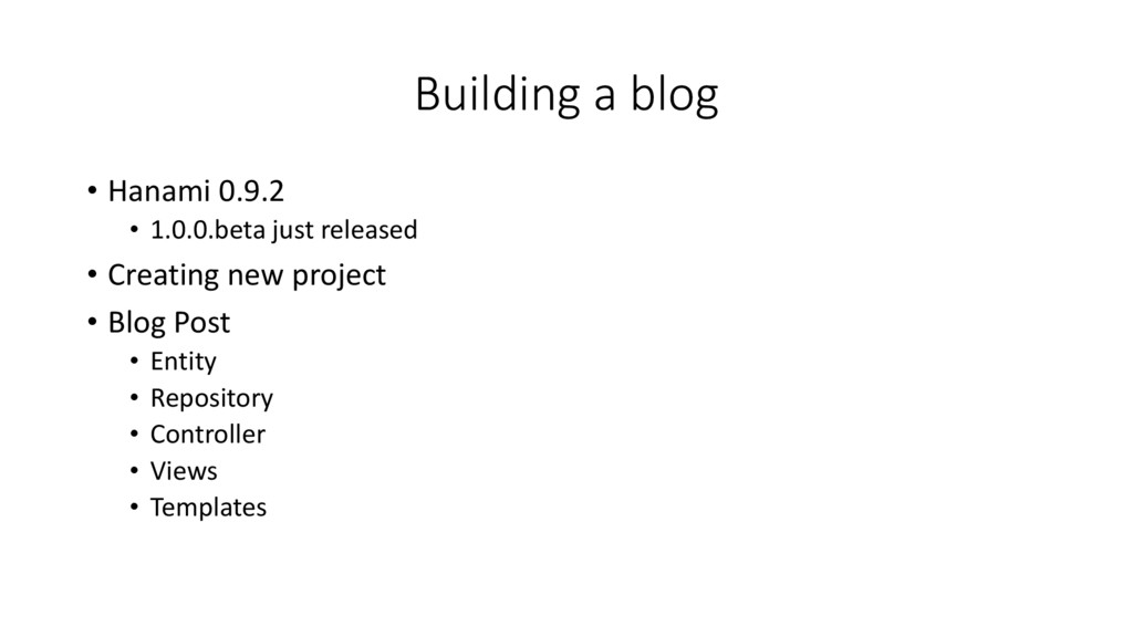 Building a blog • Hanami 0.9.2 • 1.0.0.beta jus...