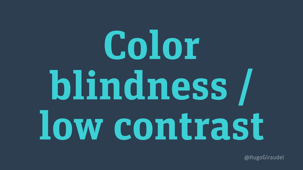 Color blindness / low contrast @HugoGiraudel