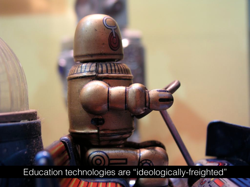 """Education technologies are """"ideologically-freig..."""