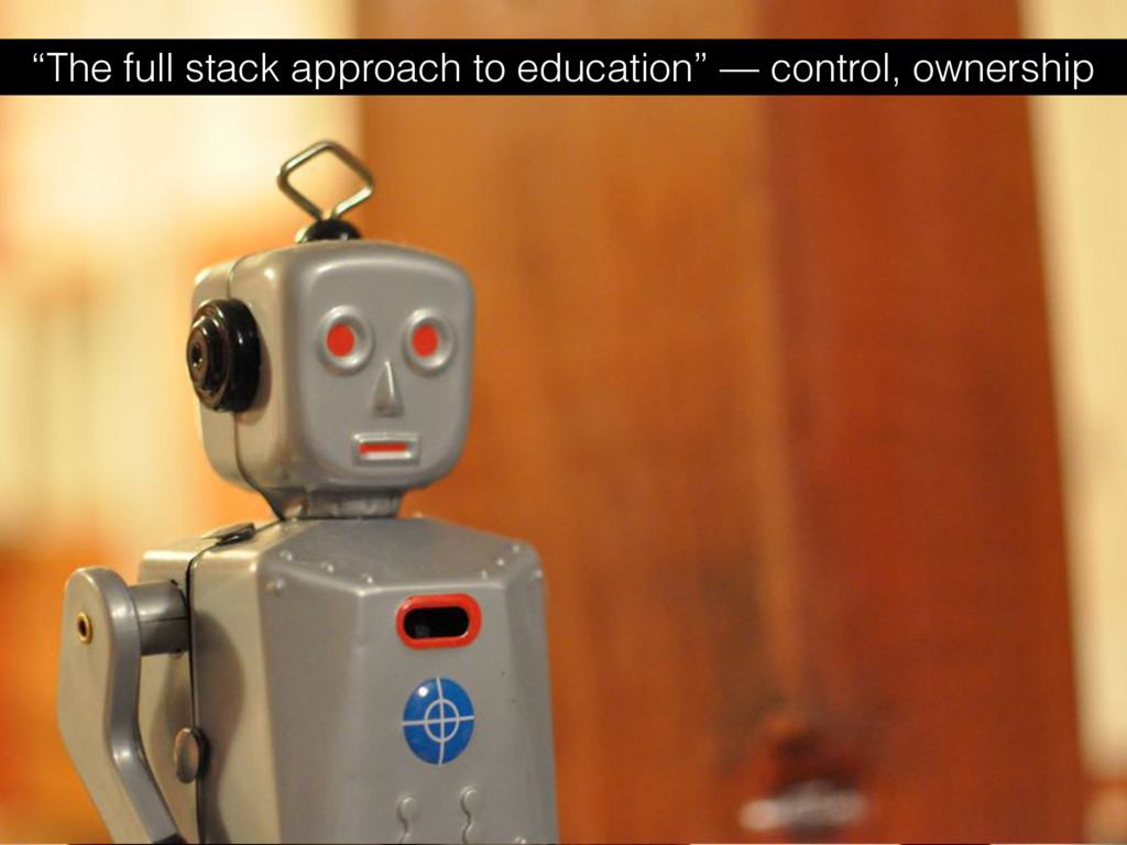 """""""The full stack approach to education"""" — contro..."""