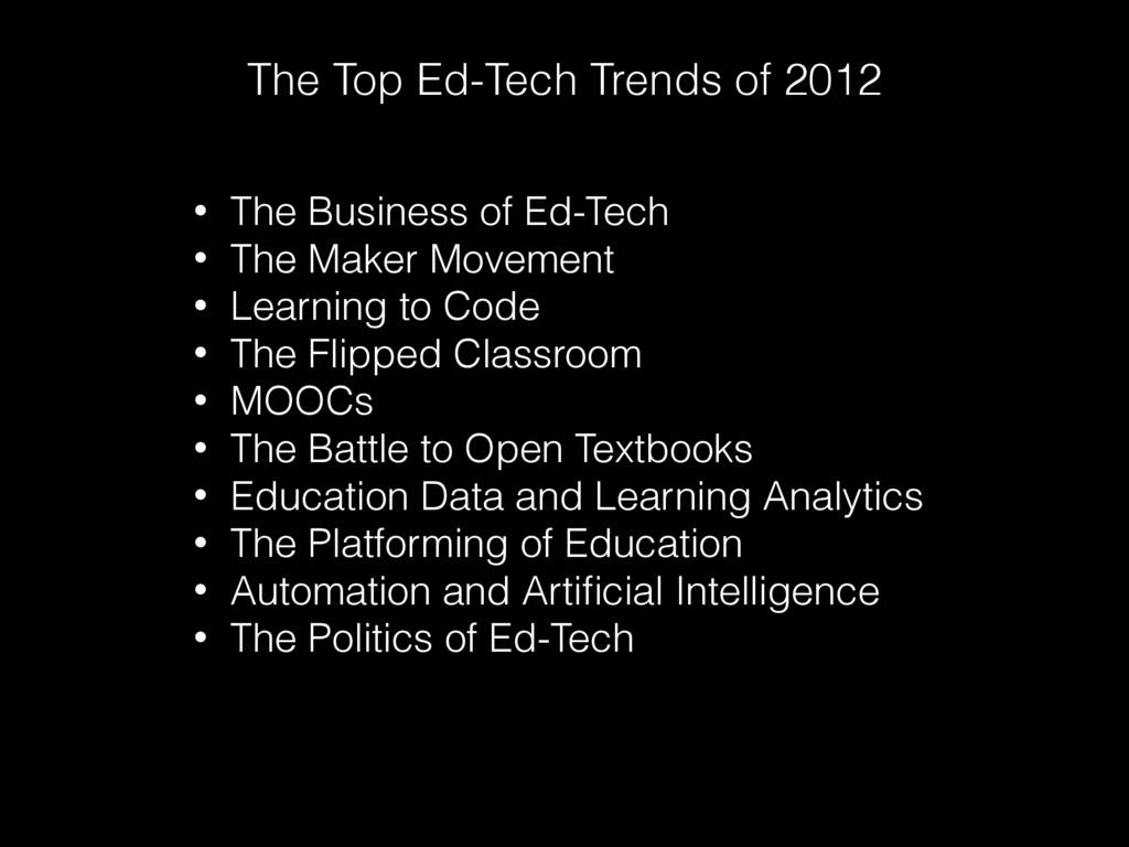 The Top Ed-Tech Trends of 2012 • The Business o...