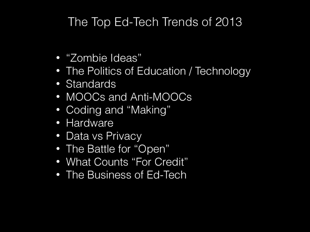 """The Top Ed-Tech Trends of 2013 • """"Zombie Ideas""""..."""