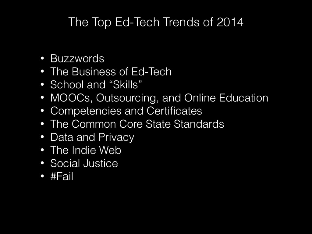 The Top Ed-Tech Trends of 2014 • Buzzwords • Th...