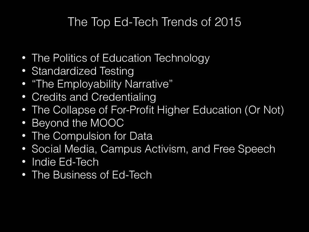 The Top Ed-Tech Trends of 2015 • The Politics o...