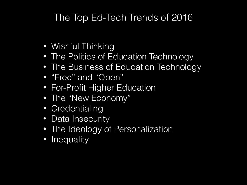 The Top Ed-Tech Trends of 2016 • Wishful Thinki...