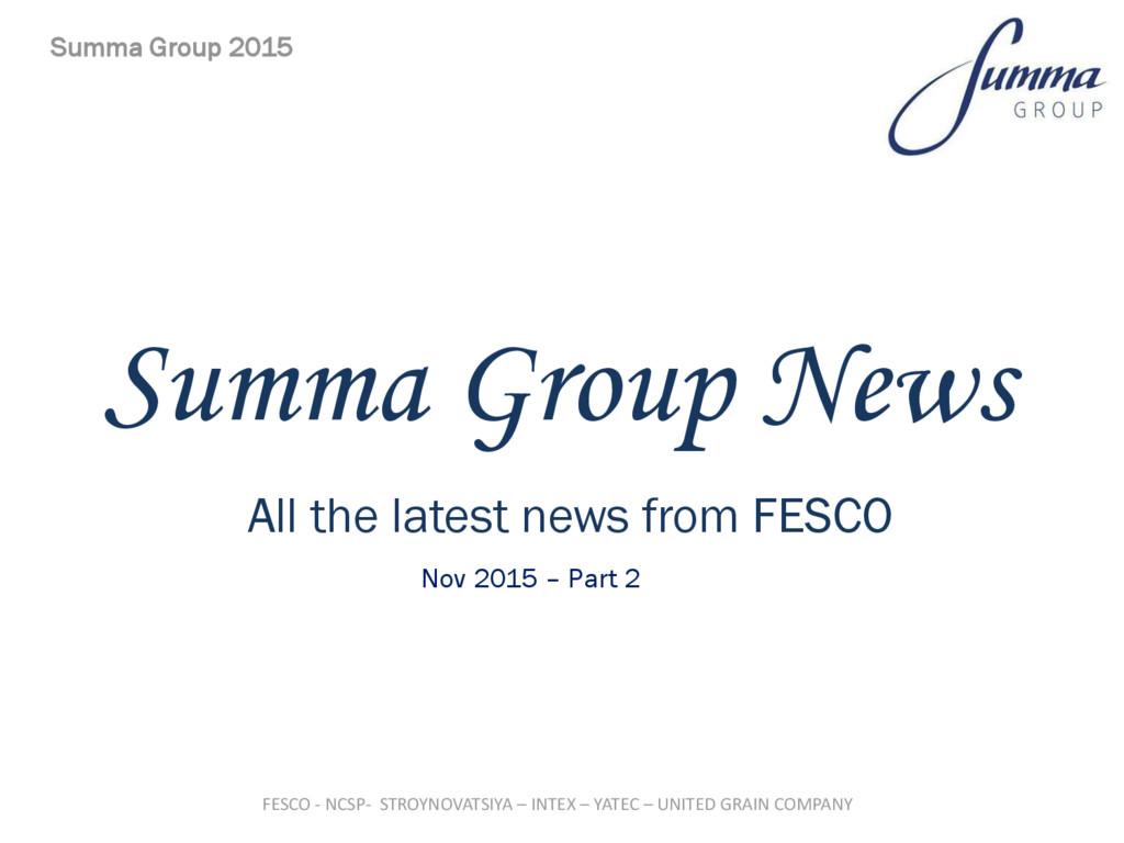 Summa Group News All the latest news from FESCO...