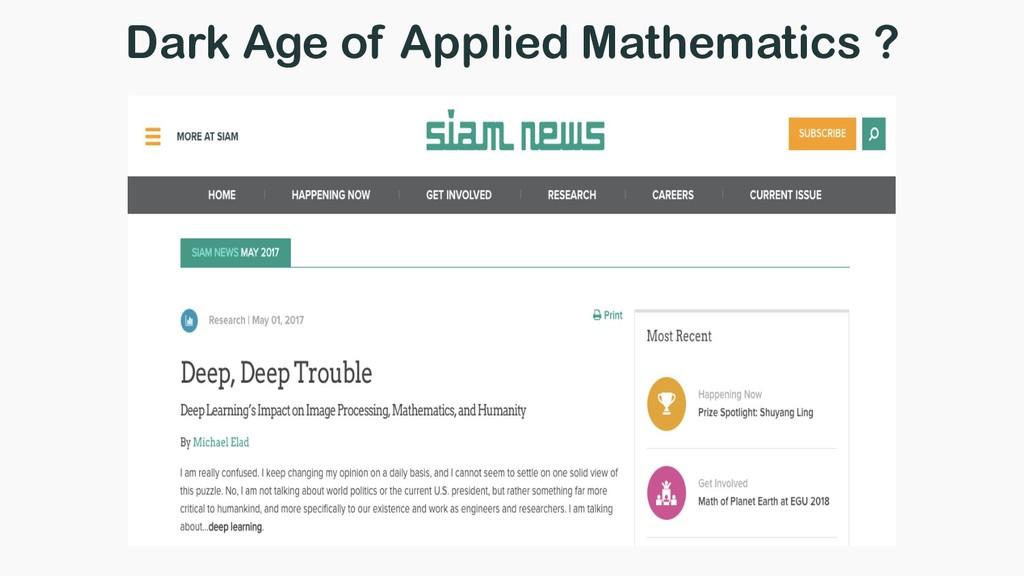 Dark Age of Applied Mathematics ?