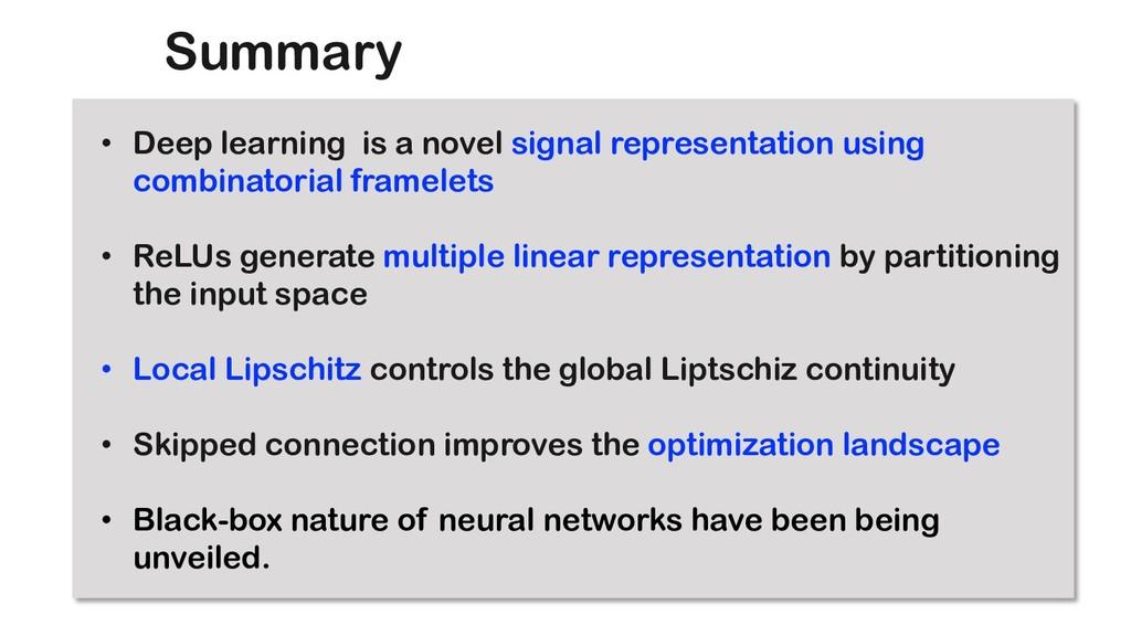 Summary • Deep learning is a novel signal repre...