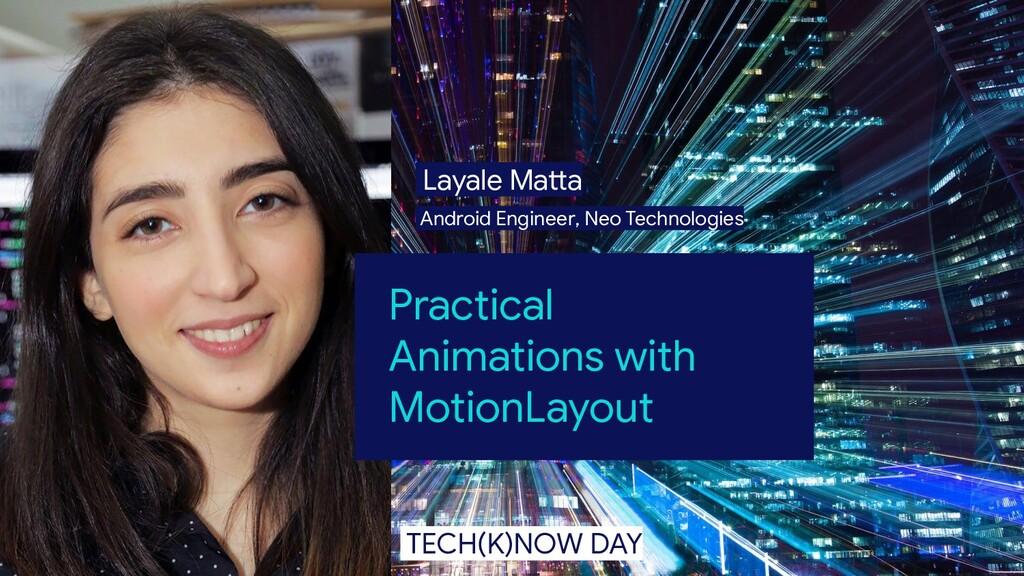 Layale Matta Android Engineer, Neo Technologies...