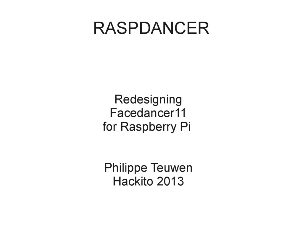 RASPDANCER Redesigning Facedancer11 for Raspber...