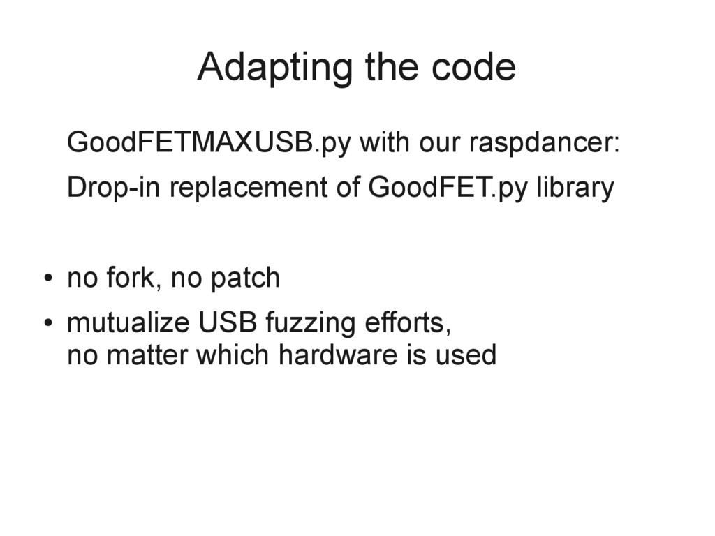 Adapting the code GoodFETMAXUSB.py with our ras...