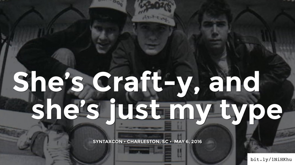 She's Craft-y, and she's just my type SYNTAXCON...