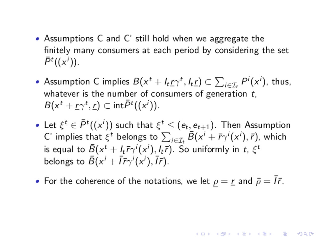 • Assumptions C and C' still hold when we aggre...